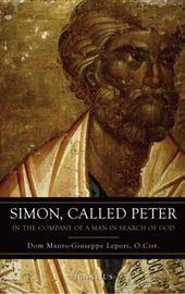 Dom Mauro-Giuseppe Lepori, Simon, Called Peter