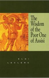 Leclerc-Johnson, The Wisdom of the Poor One of Assisi