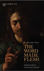 Father Richard Veras, The Word Made Flesh
