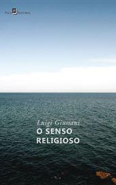 Luigi Giussani, O senso religioso, São Paulo - 2018