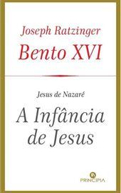 Bento XVI, A Infância de Jesus (Portugal)