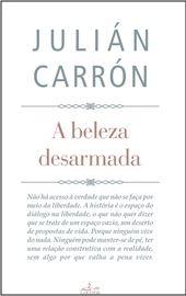 Julián Carrón, A beleza desarmada - portoghese