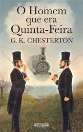G.K. Chesterton, O Homem que era Quinta-Feira (portoghese)