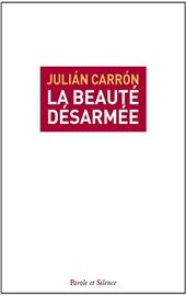 Carron-La-beauté-désarmée