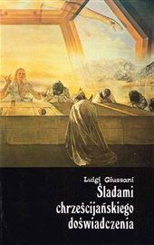 Giussani, Śladami chrześcijańskiego doświadczenia