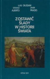 Giussani, Zostawić ślady w historii świata