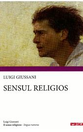 Luigi Giussani, Sensul Religios (Il senso religioso - romeno)