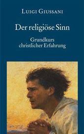 Luigi Giussani, Der religiöse Sinn