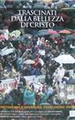 DVD Trascinati dalla bellezza di Cristo (Von der Schönheit Christi angezogen)