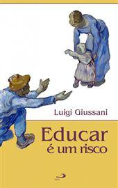 Giussani, Educar é um risco (Paulus Editora Portogallo)