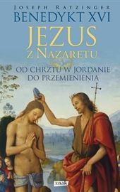 Joseph Ratzinger-Benedykt XVI, Jezus z Nazaretu