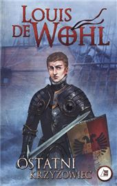 Louis De Wohl, Ostatni krzyżowiec - polacco