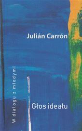 Julián Carrón, Głos ideału. W dialogu z młodymi