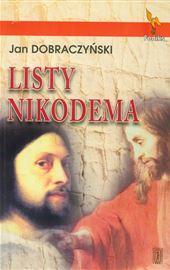 Jan Dobraczyński, Listy Nikodema