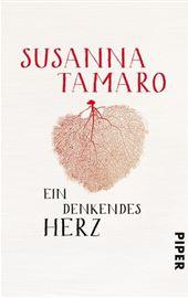 Susanna Tamaro, Ein denkendes Herz