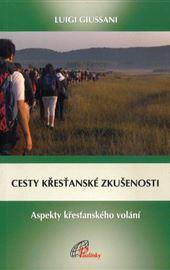 Giussani, Cesty křesťanské zkušenosti (Tracce d'esperienza cristiana - ceco)