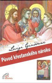 Giussani, Původ křesťanského nároku (All'origine della pretesa cristiana - ceco)
