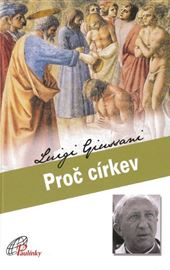 Luigi Giussani, Proč církev (Perché la Chiesa - ceco)