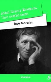 José Morales, John Henry Newman