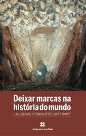 L. Giussani - S. Alberto - J. Prades, Deixar marcas na história do mundo, Companhia Ilimitada 2019