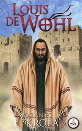 Louis de Wohl, Posłaniec Króla (św. Pawła z Tarsu)