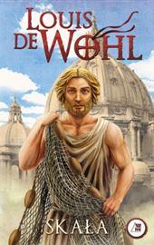 Louis de Wohl, Skała. Historia Kościoła jakiego nie znacie