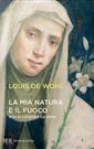 Louis de Wohl, La mia natura è il fuoco