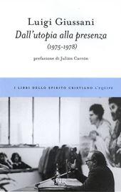 L. Giussani, Dall'utopia alla presenza