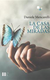 Daniele Mencarelli, La casa de las miradas