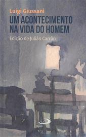 Luigi Giussani, Um acontecimento na vida do homem (PT)