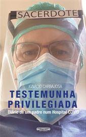 Ignacio Carbajosa, Testemunha privilegiada. Diário de um padre num hospital COVID