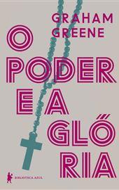 Graham Greene, O poder e a glória (Português)