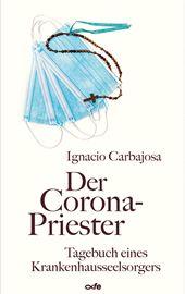 Ignacio Carbajosa, Der Corona-Priester
